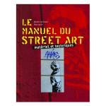 Livre Le manuel du Street Art