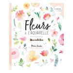 Livre Fleurs à l'aquarelle Une initiation