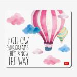 Tapis de souris Follow your dream